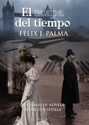El-Mapa-Del-Tiempo-Algaida-Literaria-Premio-Ateneo-De-Sevilla-0
